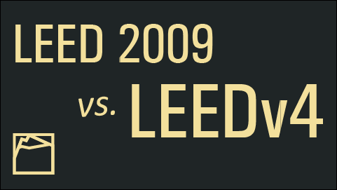 LEED 2009 vs. LEEDv4: A Quick Comparison (Part 1 – Sites)